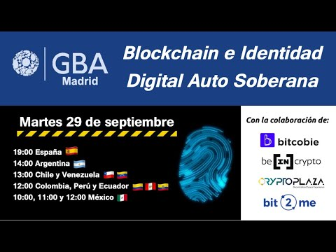 Qué es SSI 👉 Blockchain e Identidad Digital Auto Soberana - GBA Madrid (2020)