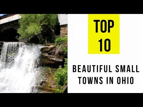Most Beautiful Small Towns in Ohio. TOP 15