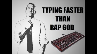 FASTEST TYPIST EVER: My Keyboard VS Eminem - Rap God