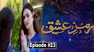 Ramz e Ishq Episode 23 Meekal Zulfiqar Hiba Bukhari Full Predicted Story GEO HAR PAL