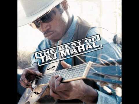 Taj Mahal - Fishin