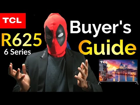 TCL R625 4K HDR Smart TV Buyers Guide| S2•Ep•761