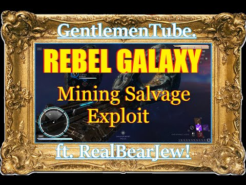 Rebel Galaxy Mining Salvage Exploit