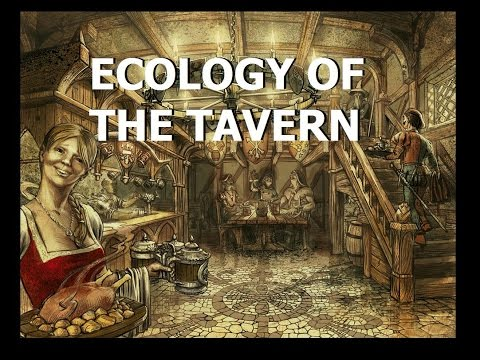 Patreon Exclusive: Ecology of the Tavern