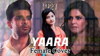Yaara 1921 Arnab Dutta Female version Cover by Saraf Anisa Mahi