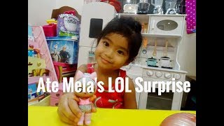 Ate Mela | Opening LOL Surprise | Melason