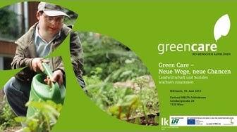 Green Care -- Neue Wege, neue Chancen