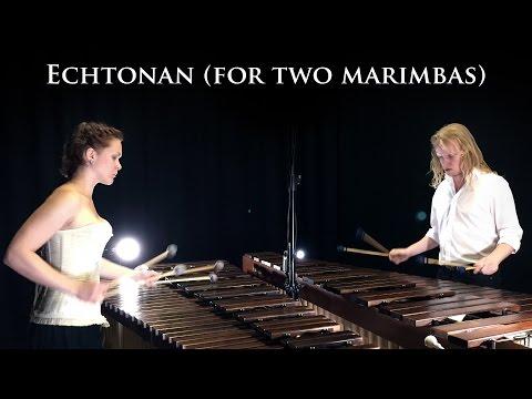 Echtonan (for two marimbas) :: Alexej Gerassimez