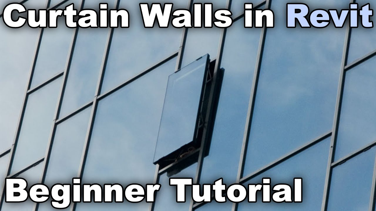 Curtain Walls in Revit - Beginner Tutorial