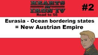 HOI4 - Road to 56 - Austria goes for Eurasia! - Part 2