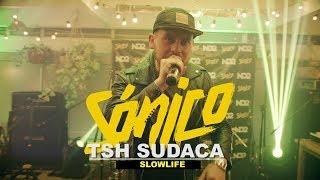 TSH SUDACA -  SLOWLIFE  - SÓNICO EN VIVO