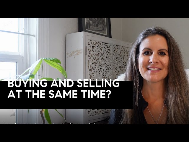 3 Options to Buy and Sell a House at the Same Time