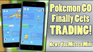 Pokemon GO Update Adds Trading, Friends, Gifts + More!