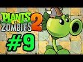 Plants Vs Zombies 2 - Hoa Quả Nổi Giận 2: VIKING CÂY ĐẬU (REPEATER) #9