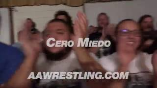 cero miedo trailer 9 1 16 aaw pro wrestling