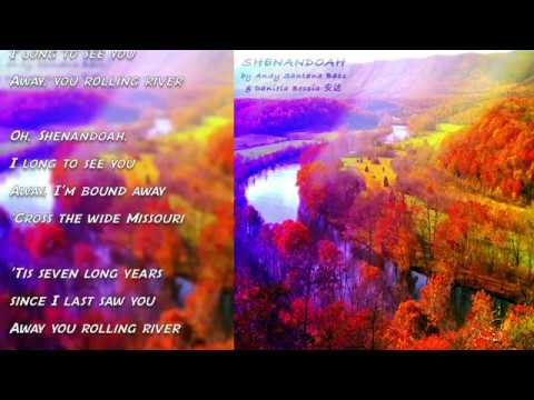 """SHENANDOAH"" with Lyrics on the screen by Daniela Bessia 安达 & Andy Santana Bass"