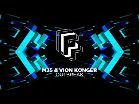 M35 & Vion Konger - Outbreak (Extended Mix) [OUT NOW!]