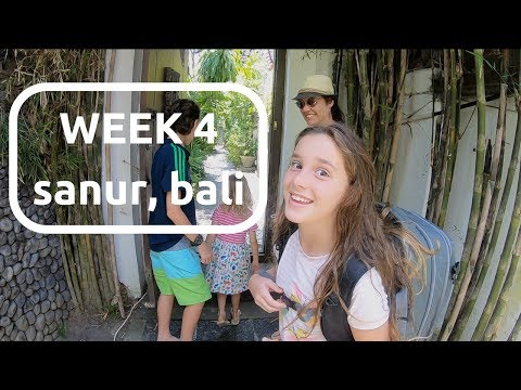 sanur bali is JUST RIGHT for world family travelers :: WEEK 4
