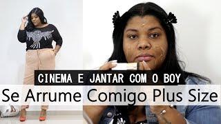 |SE ARRUME COMIGO MAKE E LOOK| CINEMA E JANTAR COM O BOY