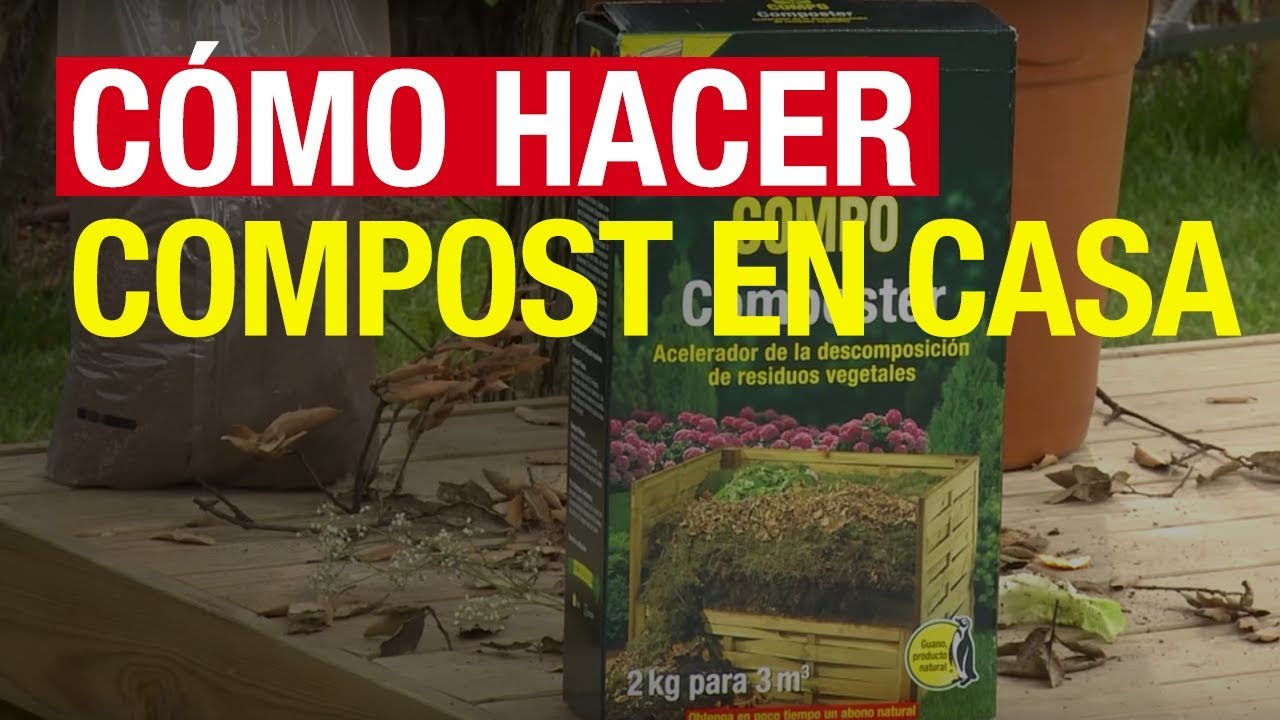 Cómo Hacer Compost En Casa Compo Jardinería Youtube