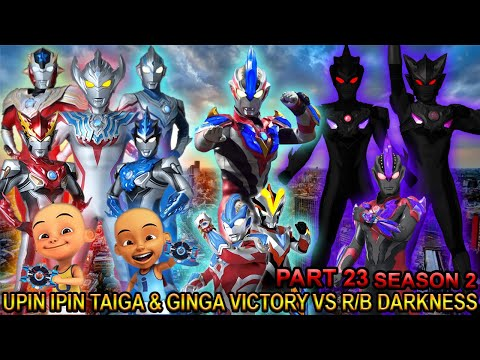 upin-ipin-taiga-&-ginga-victory-melawan-r/b-darnkess!!-(part-23)---gta-ultraman-season2-taiga