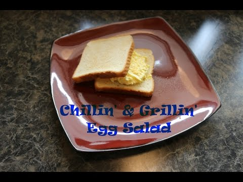 Chillin' and Grillin' - Egg Salad