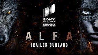 Alfa | Trailer Dublado | 06 de setembro nos cinemas