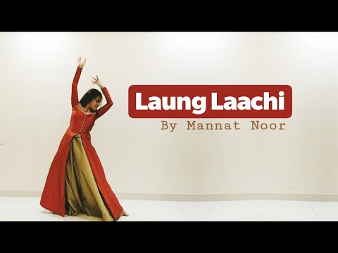 Laung Laachi Dance Cover| Mannat Noor| Wedding Choreography (Ammy Virk, Neeru Bajwa, Amberdeep)