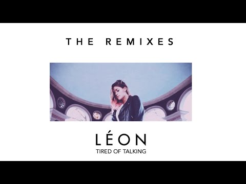LÉON - Tired of Talking (Dave Aude House Mix [Audio])