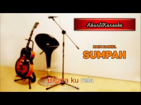 naim-daniel---sumpah-(-karaoke-versi-akustik-)