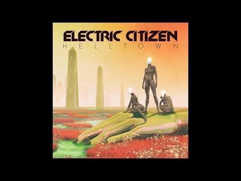 Electric Citizen - Helltown (Full Album 2018) Mp3