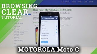How to Clear Browsing Data on MOTOROLA Moto C - Reset Browser History