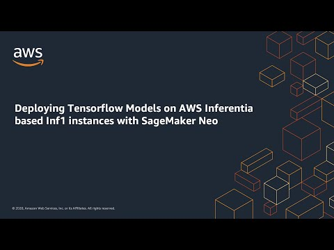 Deploying TensorFlow Models on AWS Inferentia Based Inf1 Instances with Amazon SageMaker