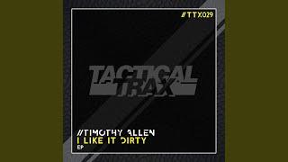 Play I Like It Dirty (Str3Dit)