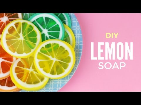 DIY: Lemon Soap - Citrus Fruits Melt & Pour Soap