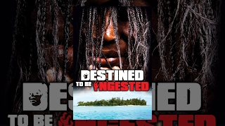 Destined to be Ingested | Full Movie English 2015 | Horror