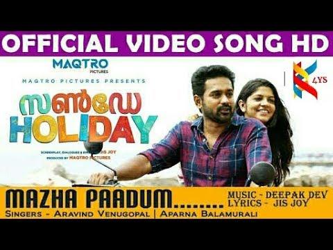 Mazha Paadum official video song HD||Sunday Holiday||  Asif Ali , Aparana Muralidaran  Subscribe