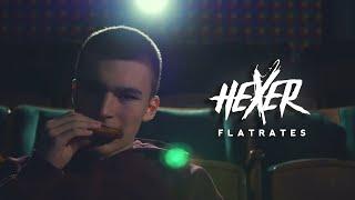 HeXer - Flatrates (prod. by Chuki)