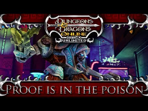 Dungeons and Dragons Online - Proof is in the Poison