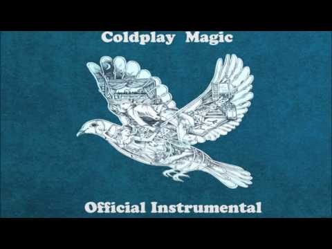 Coldplay - Magic Instrumental + Free mp3 download!