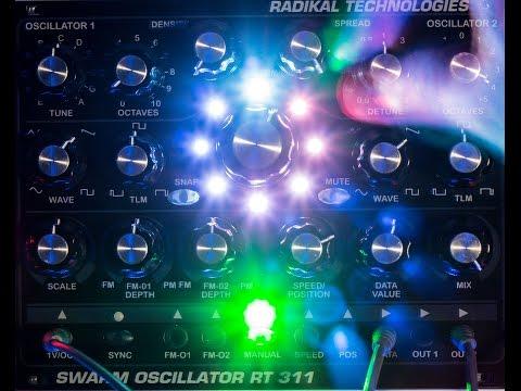 RT-311 Swarm Oscillator: Short Demo Video 1