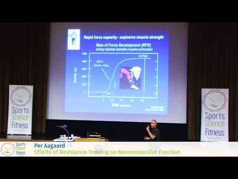 Per Aagaard - Effects of Resistance Training on Neuromuscular Function