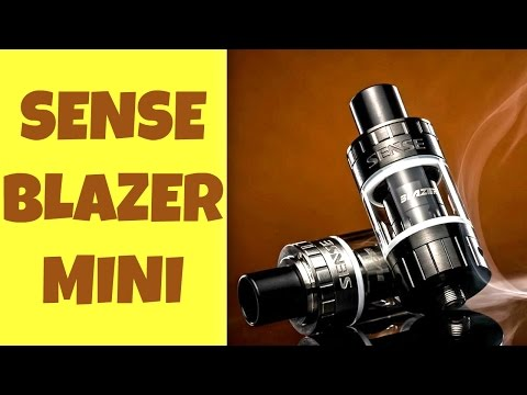 The Blazer Mini By Sense! Tremendous Flavor For A Sub-Ohm Tank!