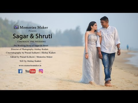 New Best Pre wedding 2018 | Sagar & Shruti...