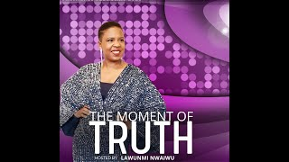 Be On The Show | with Lawunmi Nwaiwu on The Moment of Truth UK