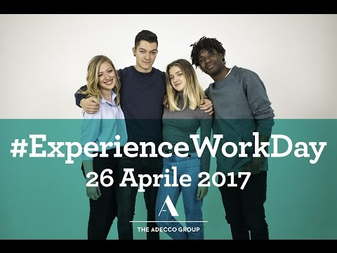 Experience Work Day 2017 - The Adecco Group