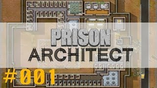 Das Nötigste || Let's Play Prison Architect [German] #001