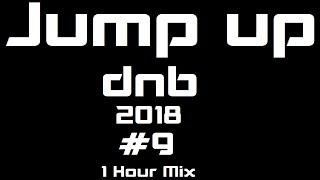 Jump up dnb 1hr mix 2018 #9