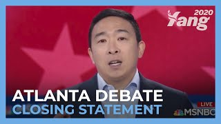 Andrew Yang - Closing Statement