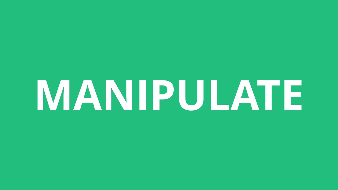 How To Pronounce Manipulate - Pronunciation Academy